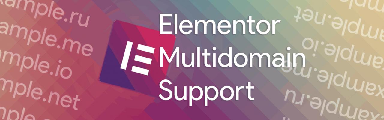 WP plugin: Elementor Multidomain Support